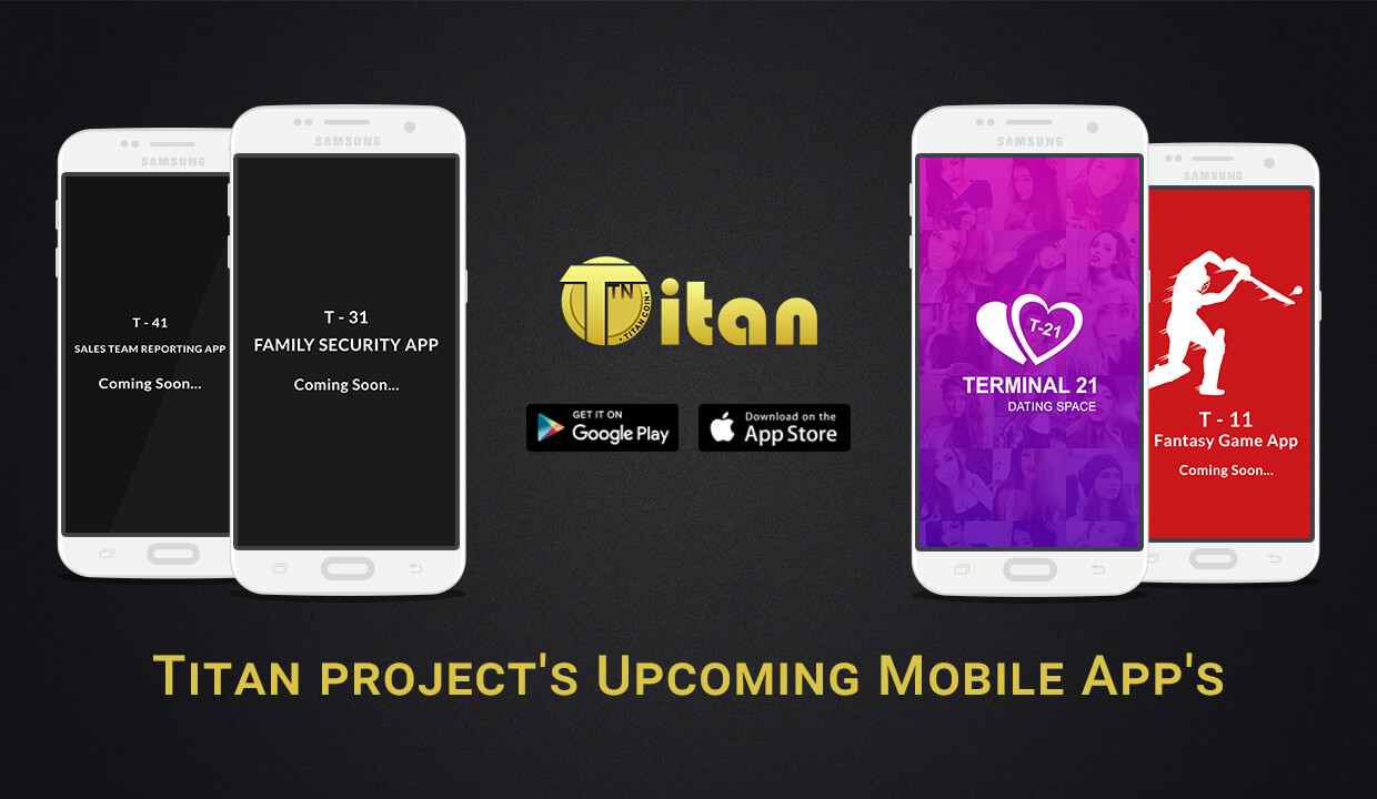 Titan project's Upcoming Mobile App's